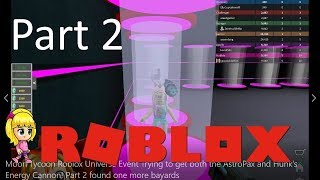 Part 2 found one more bayards. Moon Tycoon Roblox Universe Event! ROBLOX