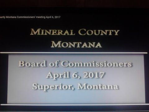 Mineral County Montana Commissioners' meeting April 6, 2017