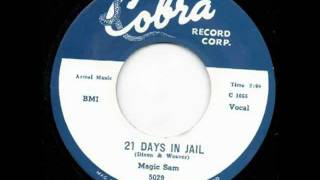 Magic Sam -21 Days In Jail