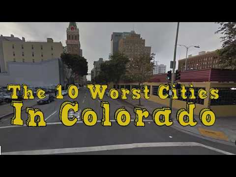 The 10 Worst Cities In Colorado Explained
