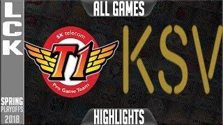 SKT vs KSV Highlights ALL GAMES   LCK Playoffs Spring 2018   SK Telecom T1 vs KSV E-Sports