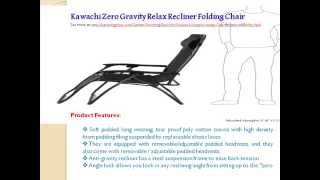Kawachi Zero Gravity Relax Recliner Folding Chair