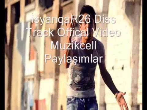iSyanQaR26 - DİSS Track 2015 (Offical Video)