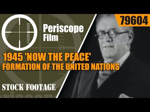 1945 'NOW THE PEACE'  FORMATION OF THE UNITED NATIONS & LEAGUE OF NATIONS 79604