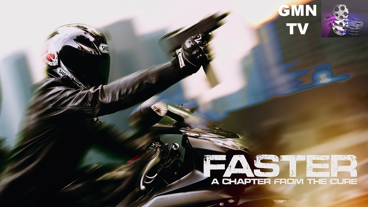 Download FASTER (A Chapter From The Cure) Short film - GMN TV