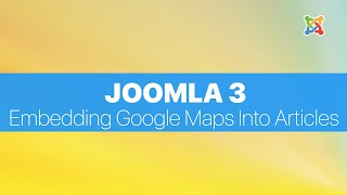 Joomla 3.2 - How to Embed Google Maps Into Your Joomla Article Pages Free HD Video