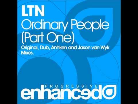 LTN - Ordinary People (Anhken Remix)
