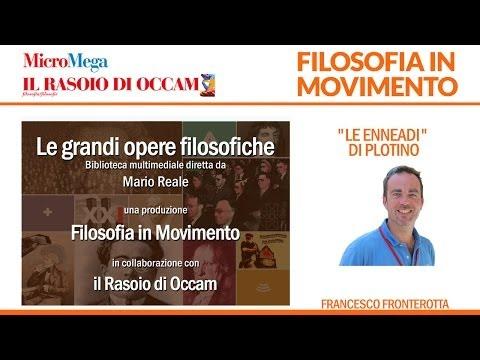 """Francesco Fronterotta - """"Le Enneadi"""" di Plotino"""