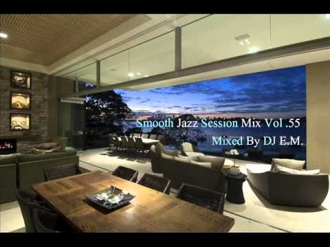 Smooth Jazz Session Mix 55