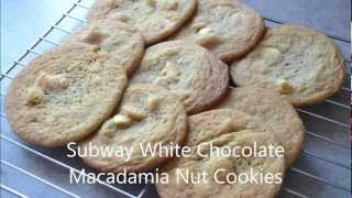 Subway White Chocolate Macadamia Nut Cookies