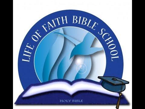 Life of Faith Bible School Enrollment now