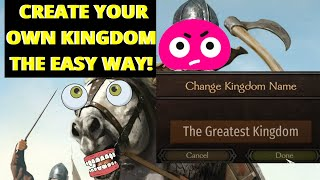 How to CREATE your OWN KINGDOM in Mount and Blade 2 Bannerlord [Guide]