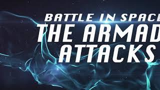 קרב בחלל: הארמדה תוקפת (2021) Battle in Space: The Armada Attacks