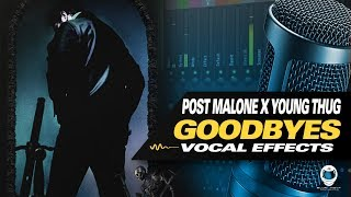 f0-9f-91-a8-e2-80-8d-f0-9f-9a-80-fl-studio-post-malone-young-thug-goodbyes-vocal-preset