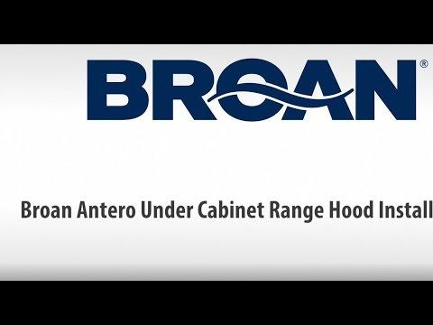 Broan Antero Under Cabinet Range Hood Installation
