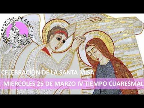 misa-miércoles-25-de-marzo-solemnidad-de-la-anunciación-del-señor