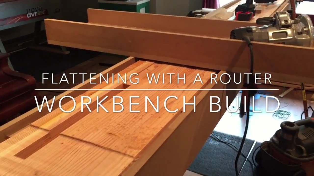 2 Workbench Build Flattening With A Router Sled Youtube