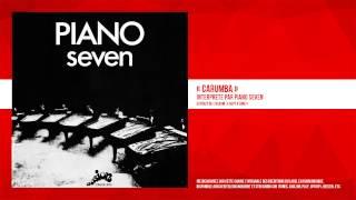 « Carumba » - Piano Seven