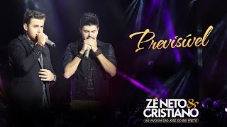 Zé Neto e Cristiano - Previsível - (DVD Ao vivo em São José do Rio Preto)