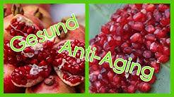 Der Granatapfel - Die gesunde ANTI-AGING-Superfrucht