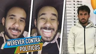 POLITICOS Quieren ARRUINAR La Reputacion De WEREVERTUMORRO!