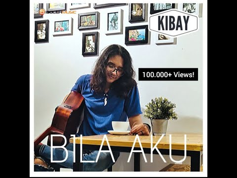 Kibay - Bila Aku (First Single)
