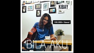 Download Kibay - Bila Aku (OFFICIAL MUSIC) Soundtrack FTV
