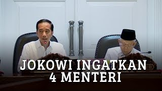 Ratas Perdana, Presiden Jokowi Ingatkan Empat Menterinya