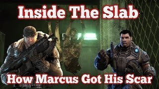 Gears of War Lore Episode 25 : Inside The Slab/How Marcus Got His Scar!!!