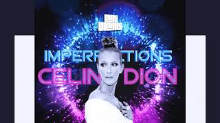 Céline Dion ⇏ Imperfections ⇍ DJ FUri DRUMS Honest House EXTENDED Club Remix FREE DOWNLOAD