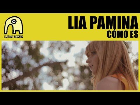 LIA PAMINA - Cómo Es [Official]