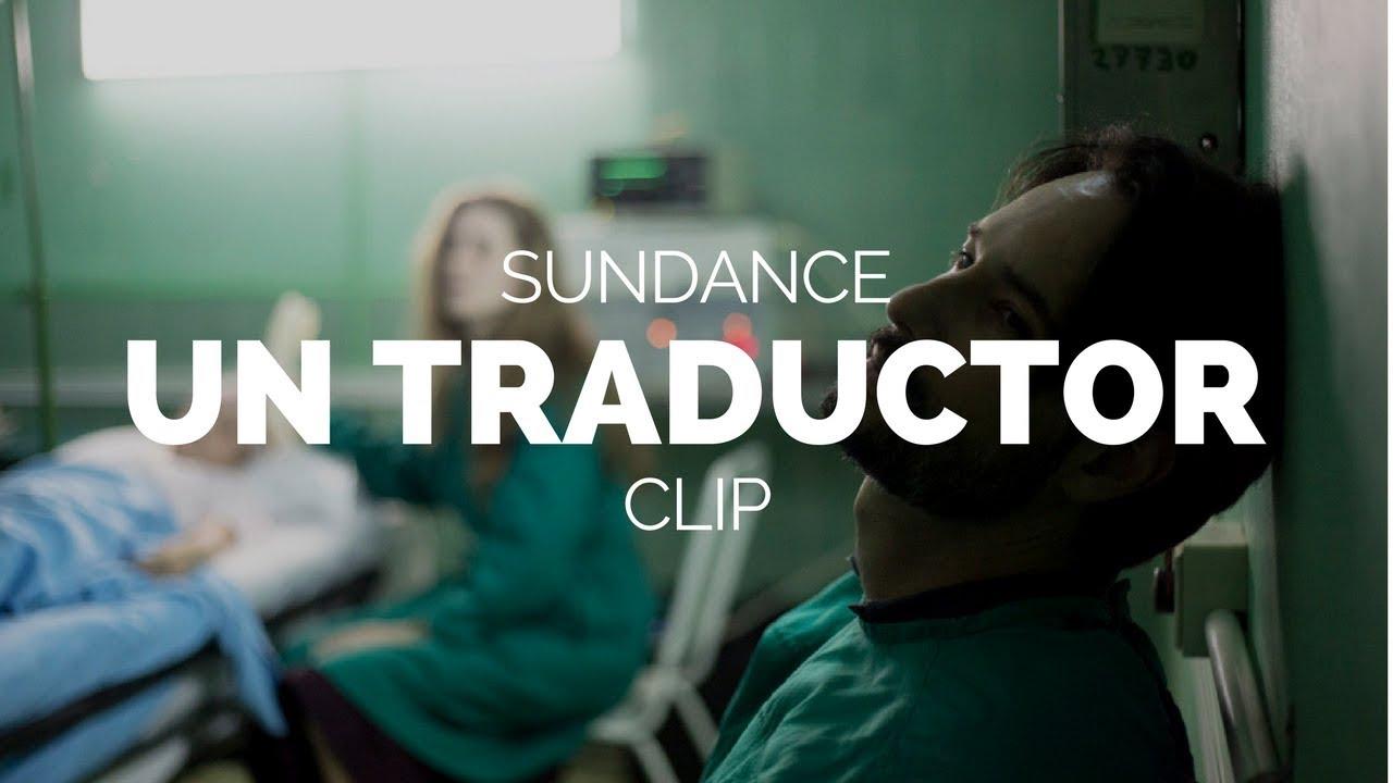 Un Traductor Rodrigo Barriuso Sebastián Barriuso Film Clip Sundance 2018