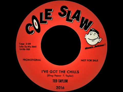 Ted Taylor - I've Got The Chills - COLE SLAW‎ 2016
