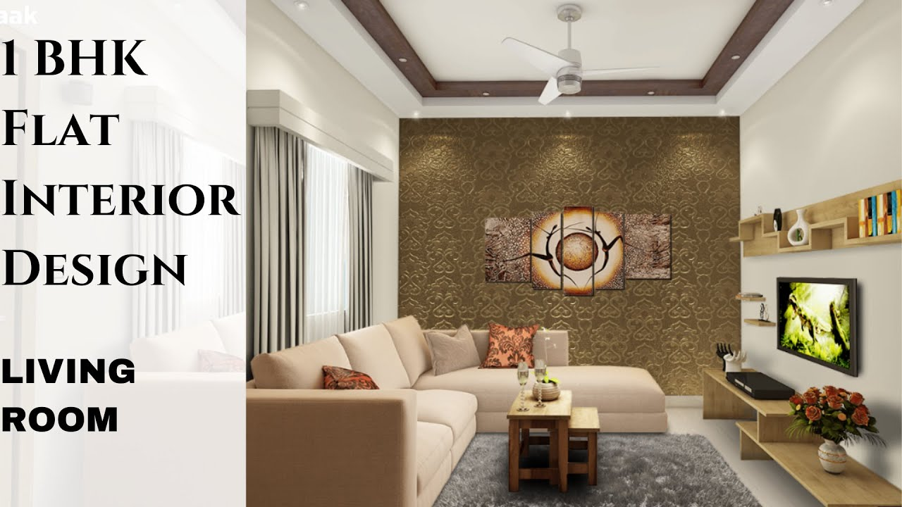 1 Bhk Flat Interior Design 1 Bhk Apartment Interior Design Living Room Decoration Ideas Youtube