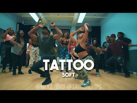 Soft - Tattoo (Remix) Feat. Davido | Meka Oku & SayRah Choreography