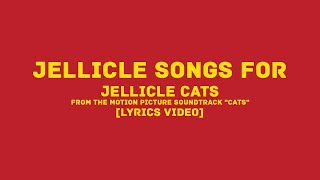 "Gambar cover Jellicle Songs For Jellicle Cats (Cast of the Motion Picture) ""Cats""Y (LYRICS VIDEO)"