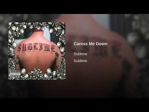 Caress Me Down
