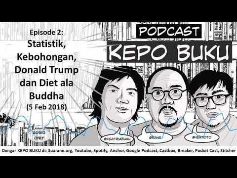 episode-2:-statistik,-kebohongan,-donald-trump-dan-diet-ala-buddha-|-kepo-buku