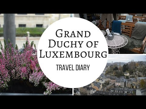 TRAVEL DIARY - LUXEMBOURG | Dragonfly's Heart