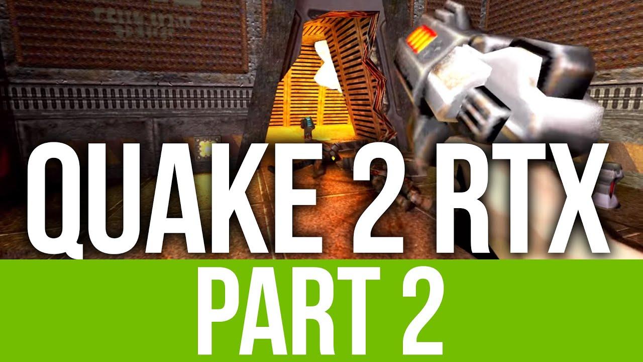 QUAKE 2 RTX REMASTERED Gameplay Komplettlösung Teil 2 - NOOOOOOOO !!! + video