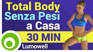 Allenamento Total Body Senza Attrezzi - 30 Minuti