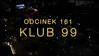 Dobranocka [#161] Klub 99