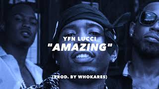 amazing yfn lucci type beat prod by whokares