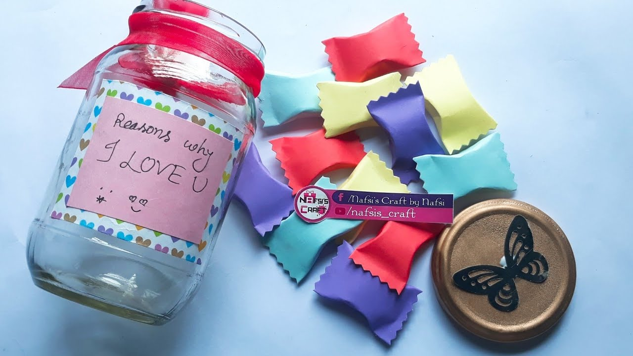 Diy Paper Candy Reasons Why I Love You Jar Candy Secret Message Valentine S Day Gifts Youtube
