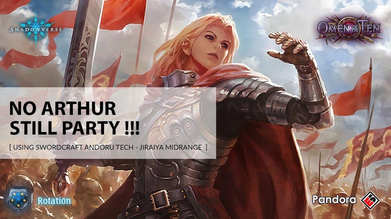 Shadowverse Swordcraft No Arthur Still Party Youtube