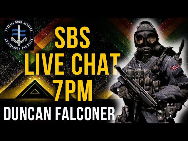 LIVE Q&A WITH DUNCAN FALCONER SBS & CHRIS THRALL ROYAL MARINES
