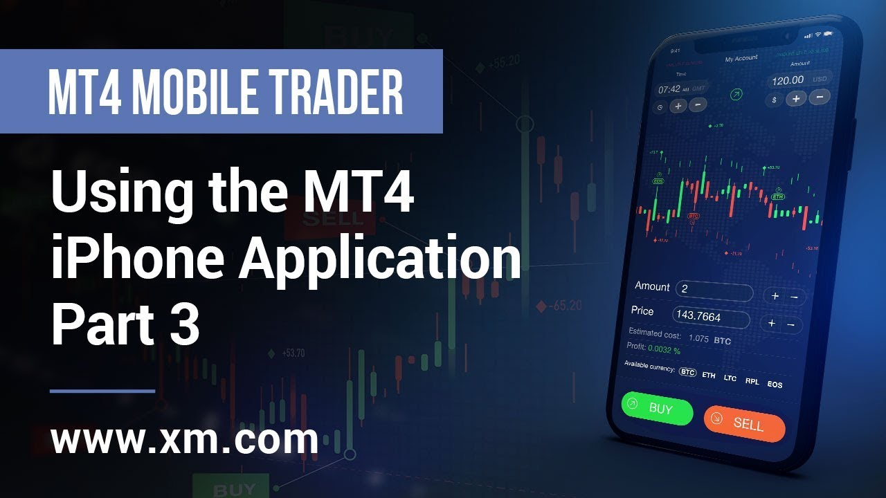XM COM - Mobile Trader - Using the MT4 iPhone Application (Part 3)