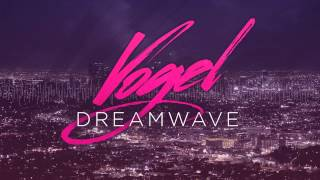 "Electro / Synthwave / Indie - ""Dreamwave"" by Vogel [HD]"