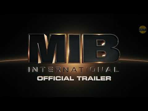 MEN IN BLACK 4: INTERNATIONAL Trailer (2019)