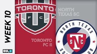 Toronto FC 2 vs. North Texas SC: May 29th, 2019